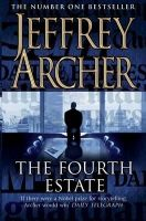 The Fourth Estate: Book by Jeffrey Archer