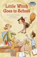 Step into Reading - Little Witch Goes to School: Book by Deborah Hautzig