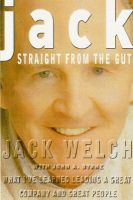 Jack: Straight from the Gut: Book by Jack Welch