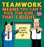 Teamwork Means You Can't Pick the Side That's Right: Book by Scott Adams