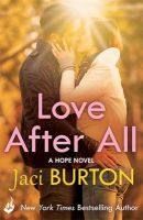 Love After All: Book by Jaci Burton