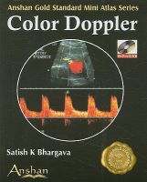 Mini Atlas of Colour Doppler: Book by Satish K. Bhargava