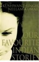 Our Favourite Indian Stories: Book by Khushwant Singh , Neelam Kumar