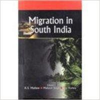 MIGRATION IN SOUTH INDIA (English) 01 Edition: Book by K. S. MATHEW MAHAVIR SINGH JOY VERKEY(Ed. )