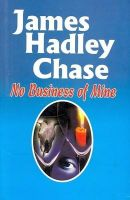 SELECTED PROVERBS: Book by James Hadley Chase