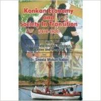 Konkan Economy and Society in Transition (1818-1920): Book by Sheela Mohan Nabar