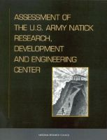 Assessment of the U.S. Army Natick Research, Development, and Engineering Center: Book by Standing Committee on Program and Technical Review of the U.S. Army Natick Research
