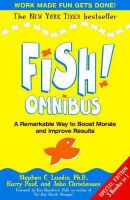Fish! Omnibus:Book by Author-Steve Lundin,John Christensen,Harry Paul,Philip Strand