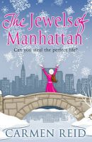 The Jewels of Manhattan:Book by Author-Carmen Reid