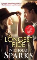 The Longest Ride: Book by Nicholas Sparks
