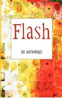 Flash - An Anthology: Flash Fiction from Authors Touched by Kentucky: Book by Multiple Contributors