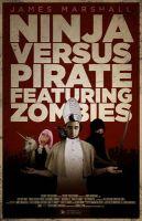 Ninja Versus Pirate Featuring Zombies: Book by James Marshall