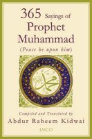 365 Sayings Of Prophet Muhammad:Book by Author-Abdur Raheem Kidwai