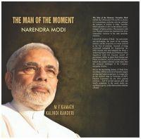 The Man of the Moment : Narendra Modi: Book by Kalindi Randeri , M. V. Kamath