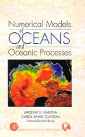 Numerical Models of Oceans and Oceanic Processes: Book by Lakshmi H. Kantha