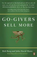 Go-Givers Sell More: Book by Bob Burg , John David Mann