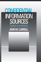Confidential Information Sources: Public and Private: Book by John M. Carroll