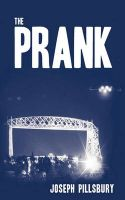 The Prank: Book by Joseph Pillsbury