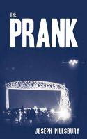 The Prank: Book by Joseph Pillsbury