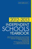 Independent Schools Yearbook: 2012-2013