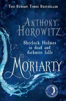 Moriarty : Book by Anthony Horowitz