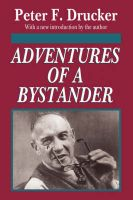 Adventures of a Bystander: Book by Peter F. Drucker