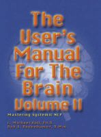 The User's Manual for the Brain: Mastering Systemic NLP: v.2: Book by L.Michael Hall