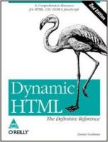 Dynamic HTML: The Definitive Reference, 2/Ed