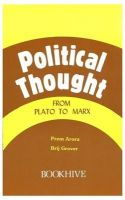 Political Thought From Plato To Marx (Paperback): Book by Prem Arora , Brij Grover