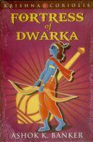 Fortress of Dwarka: Book by Ashok K. Banker