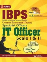Study Guide I.B.P.S specialist officers IT Officers SCALE (I & II) INCLUDE PRACTICE SETS & ONLINE MOCK TEST