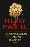 The Assassination of Margaret Thatcher Stories (English) (Hardcover): Book by Hilary Mantel
