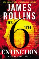 The 6th Extinction: Book by Rollins, James