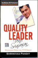 Quality Leader : Venu Srinivasan:Book by Author-Shrinivas Pandit