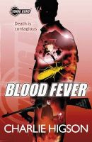 Young Bond: Blood Fever: Book by Charlie Higson