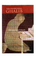The Oxford India Ghalib: Life, Letters and Ghazals: Book by Mirza Asadullah Khan Ghalib