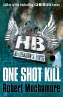 One Shot Kill: Book by Robert Muchamore