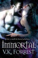 Immortal: Book by V.K. Forrest