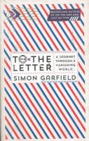To the Letter: A Journey Through a Vanishing World: Book by Simon Garfield