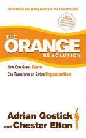 Orange Revolution: Book by Adrian Gostick