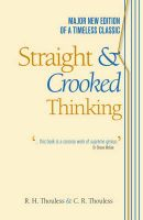 Straight and Crooked Thinking: Book by Robert Henry Thouless