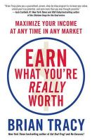 Earn What You're Really Worth: Book by Brian Tracy
