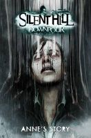 Silent Hill Downpour: Anne's Story: Book by Tom Waltz