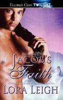 Jacob's Faith: Book by Lora Leigh