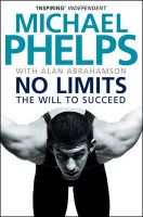 No Limits:Book by Author-Michael Phelps
