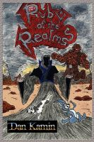 Ruby of the Realms: Book by Dan Kamin,   B.F.A. B.F.A. B.F.A.   B.F.A.
