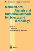 Mathematical Analysis and Numerical Methods for Science and Technology: v. 2: Functional and Variational Methods: Book by Robert Dautray