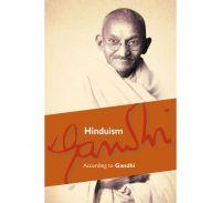 Hinduism : According to Gandhi: Book by M. K. Gandhi