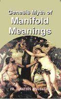 Genesis Myth of Manifold Meanings: Book by Ignatus Fr Jesudasan