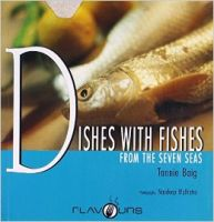 Dishes with Fishes:Book by Author-Tannie Baig
